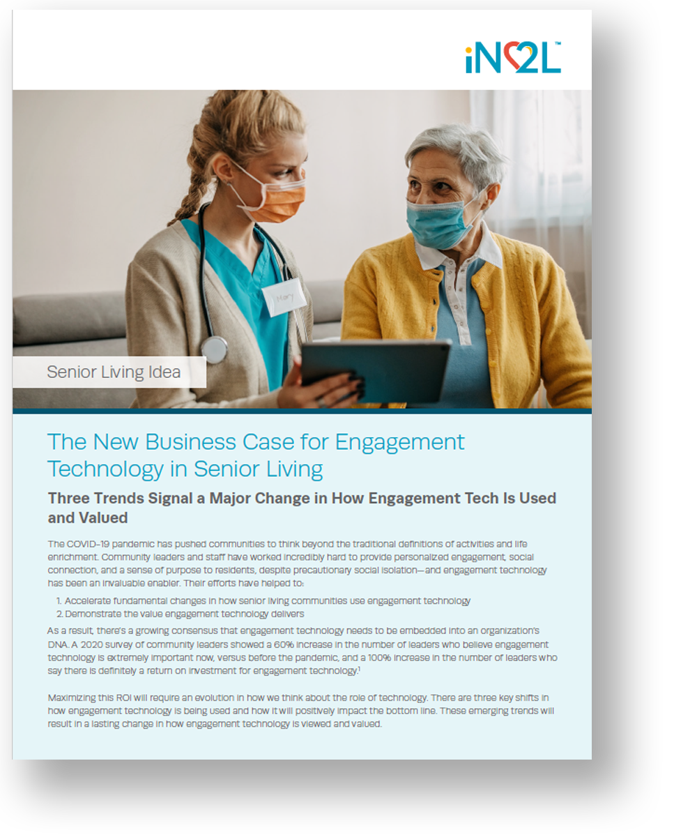 White paper presents the new business case for senior living engagement technology