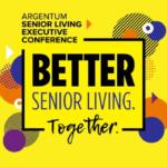 Argentum Senior Living Executive Conference 2021